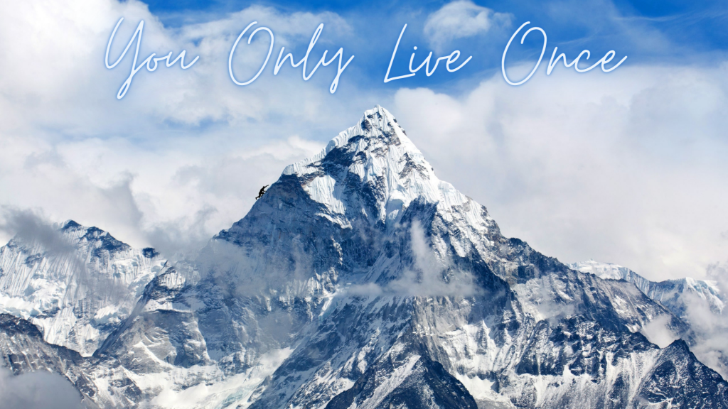 Guest Post: You Only Live Once